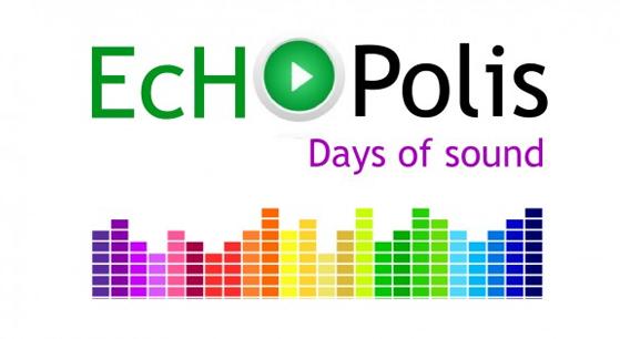 «Echopolis-Ημέρες Ήχου 2013»